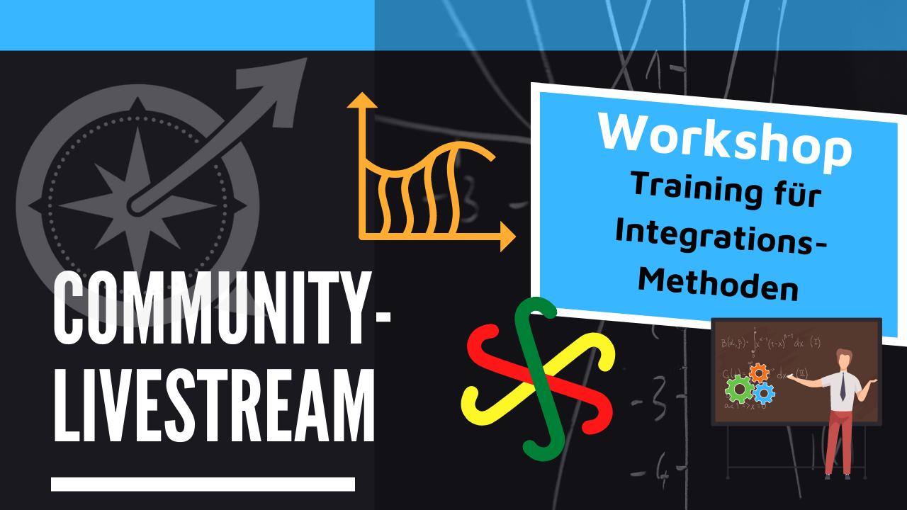 ✨ ANKÜNDIGUNG: Kostenfreier Integral-Online-Workshop ✨